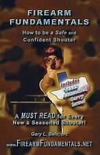 Texas Edition: Firearm Fundamentals - TX : How to Be a Safe and Confident...