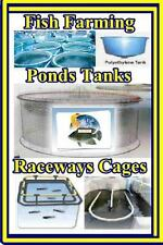 Fish Farming Ponds Tanks Raceways and Cages : For Tilapia and Other Fish...
