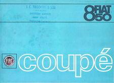 FIAT 850 COUPE 843cc 1966-68 ORIGINALE UK SALES BROCHURE PUB. NO. 2257