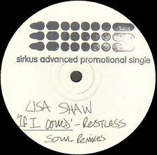 LISA SHAW - If I Could (Restless Soul Rmx) - Sirkus - Uk - SIRK009