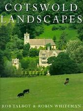 Cotswold Landscapes, Whiteman, Robin, Talbot, Rob, Good Book