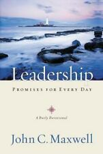 Leadership Promises for Every Day : A Daily Devotional by John C. Maxwell...