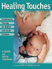 Craniosacral Therapy for Babies and Small Children, Etienne Peirsman, Neeto Peir
