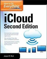 How to Do Everything: iCloud, Second Edition, Rich, Jason R., Good Condition, Bo