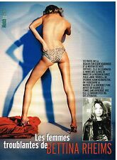 Coupure de presse Clipping 2004 (3 pages) Femmes troublantes de Bettina Rheims