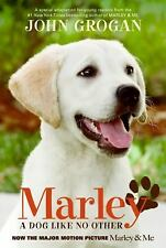 G, Marley Movie Tie-in Edition: A Dog Like No Other, John Grogan, 0061686085, Bo