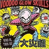 Voodoo Glow Skulls - Who Is? This Is? (2009) Fast Post
