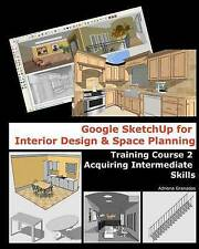 Google Sketchup for Interior Design & Space Planning  : Acquiring...