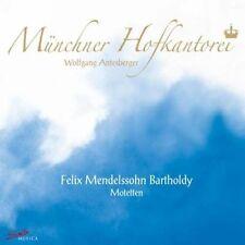 ANTESBERGER/MÜNCHNER HOFKANTOREI - MOTETTEN  CD NEU FELIX MENDELSSOHN BARTHOLDY