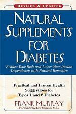 Natural Supplements for Diabetes : Practical and Proven Health Suggestions...