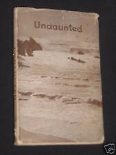 Undaunted: The Story of Stewart Brownrigg-P E Sharp c1945, 1st Edition WWII