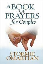 A Book of Prayers for Couples Omartian, Stormie Hardcover
