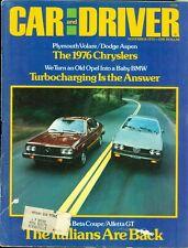 1975 Car & Driver Magazine: Plymouth Volare/Dodge Aspen/BMW/Italians are Back