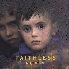 Faithless - No Roots    *** BRAND NEW CD ***