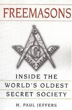 Freemasons: A History and Exploration of the World's Oldest Secret Society