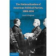 NEW - The Nationalization of American Political Parties, 1880-1896