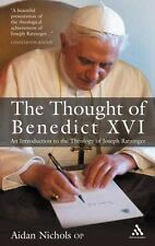 The Thought of Benedict XVI. An Introduction to the Theology of Joseph Ratzinger