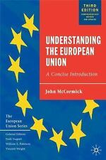 Understanding the European Union: A Concise Introduction McCormick, John Paperb