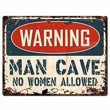 PP2637 WARNING MAN CAVE NO WOMEN ALLOWED Chic Sign Home Store Decor Funny Gift