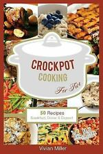 The Best Crockpot Recipes: Crockpot Cooking for Two : 50 Recipes Breakfast,...