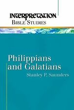 Philippians and Galatians by Stanley P. Saunders (2001, Paperback)
