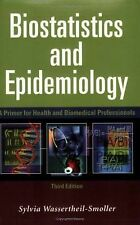 Biostatistics and Epidemiology: A Primer for Health and Biomedical Professionals