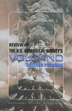 Review of the U. S. Geological Survey's Volcano Hazards Program by Division...