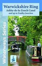 Warwickshire Ring & Ashby Canal: And Up to Fradley Junction by Phoenix Maps (She