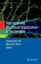 Structural and Functional Organization of the Synapse (2008, Hardcover)
