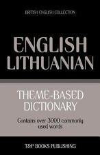 Theme-Based Dictionary British English-Lithuanian - 3000 Words by Andrey...