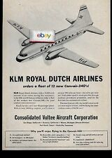KLM ROYAL DUTCH 1946 ORDERS 12 NEW CONVAIR 240'S CONSOLIDATED VULTEE AD