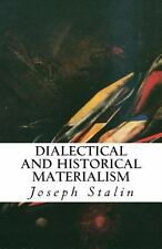 Dialectical and Historical Materialism by Joseph Stalin (2013, Paperback)
