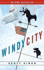Scott Simon - Windy City (2009) - Used - Trade Paper (Paperback)