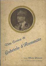 Peruzzo - Vita Eroica di Gabriele d'Annunzio - Reparto Arditi di Padova 1938