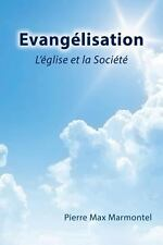 Evangelisation: L'Eglise Et La Societe (French Edition)