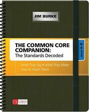 Corwin Literacy Ser.: The Common Core Companion: the Standards Decoded,...