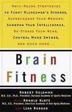 Brain Fitness : Anti-Aging to Fight Alzheimer's Disease, Supercharge Your...