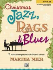 Christmas Jazz, Rags and Blues: Christmas Jazz, Rags and Blues : 11 Piano...