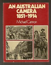 An Australian Camera OLD AUSTRALIA PHOTOS 1851 1914 1st Ed Michael Cannon VTG