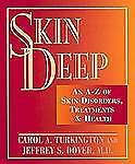 Skin Deep: An A-Z of Skin Disorders, Treatments and Health