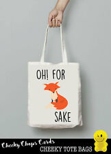 Tote bags Birthday Funny Banter Witty Joke Quirky Cheeky Comical Love FOX TB03