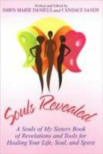 Souls Revealed: A Souls of My Sisters Book of Revelations and Tools for Healing