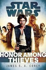Star Wars: Honor Among Thieves (1st Edit, 1st Print)...New Hardcover