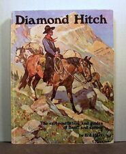 Diamond Hitch, Early Outfitters and Guides Banff and Jasper, Canadian Rickies