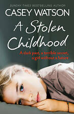 A Stolen Childhood by Casey Watson - New Book, Paperback