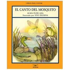 El Canto Del Mosquito  Song of the Teeny-tiny Mosquito (Libros Para Contar (Litt