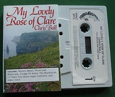Chris Ball My Lovely Rose of Clare inc Golden Jubilee + Cassette Tape - TESTED