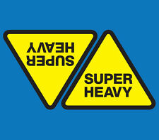 SUPER HEAVY Warning Sticker PAIR 356 x 300mm / Shipping Container Decal.