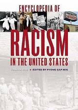 Encyclopedia of Racism in the United States: Three Volumes,