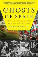 Ghosts of Spain: Travels Through Spain and Its Silent Past